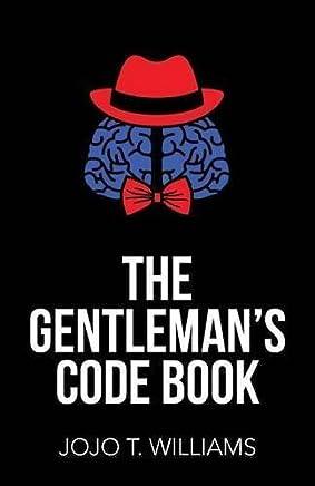 The Gentlemans Code Book by Jojo T. Williams(2015-09-15)