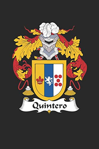Quintero: Quintero Coat of Arms and Family Crest Notebook Journal (6 x 9 - 100 pages)
