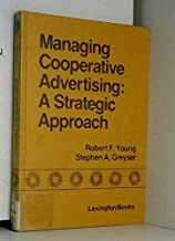 Managing Cooperative Advertising: A Strategic Approach