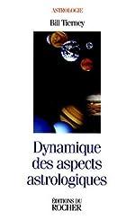 Dynamique des aspects astrologiques de Bil Tierney