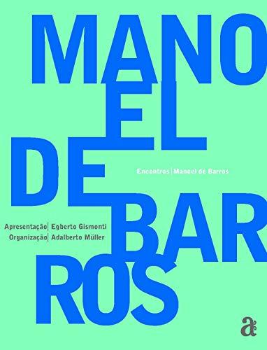 Encontros: Manoel de Barros