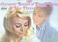 The Romantic Sound of Fred Waring & His Pennsylvanians