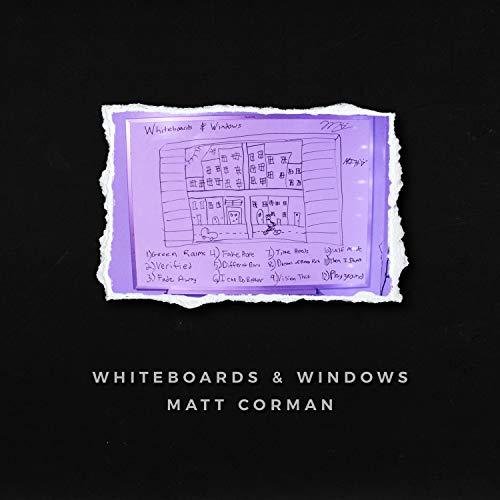 Whiteboards & Windows [Explicit]