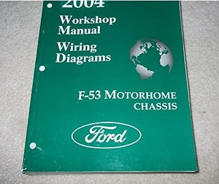 2004 ford f-53 f53 motorhome chassis service repair shop manual w wiring  diagram
