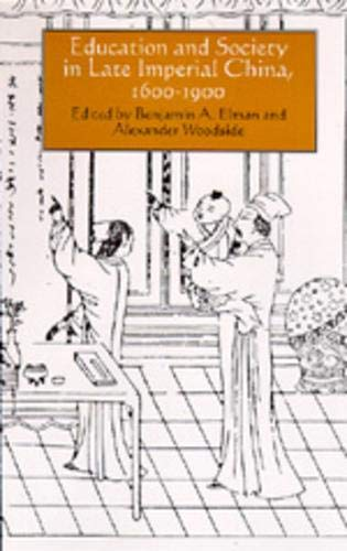 Education And Society In Late Imperial China 1600 1900 Studies On China