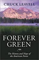 Forever Green: The History and Hope of the American Forest