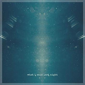 What I Said Last Night (feat. Julian Comeau)