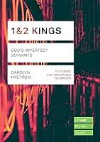 1 & 2 Kings: God's Imperfect Servants (LifeBuilder Bible Series)