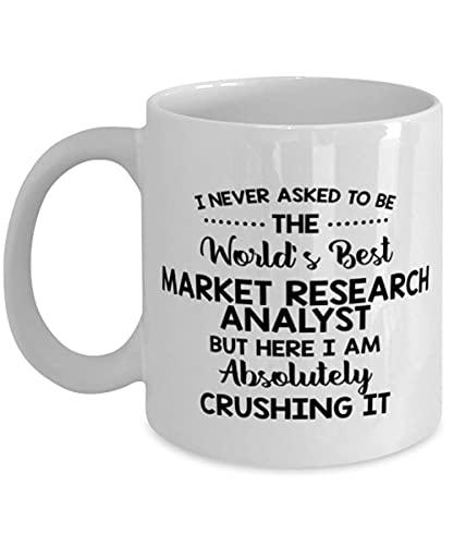 arket Reaserch Analyst Funny Coffee Mug S Ideas for Birthday or Christmas. Non Ho mai chiesto di Essere Il miglior Analista di Ricerca di Mercato al Mondo, ma eccomi Assolutamente a schiacciarlo