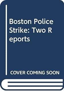 Boston Police Strike: Two Reports