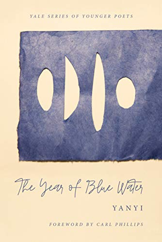 Image of The Year of Blue Water (Yale Series of Younger Poets)