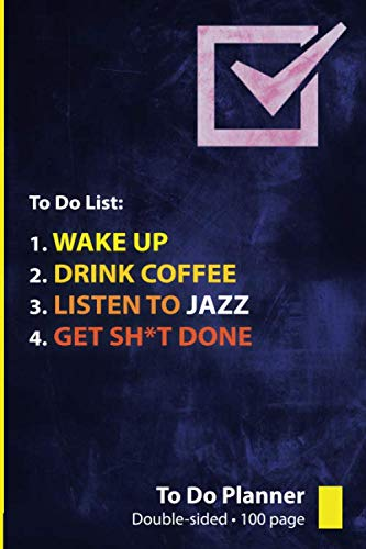 Jazz: To Do List / Notepad: Get Sh*t Done with this To Do Workbook for Jazz Lovers