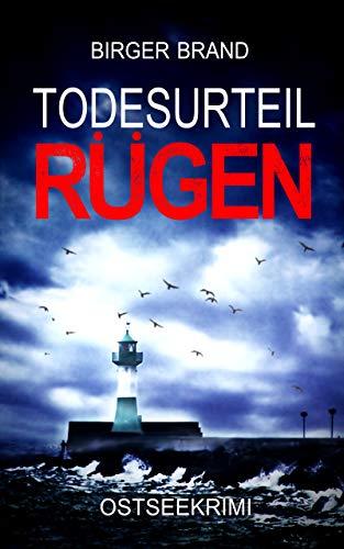 Todesurteil Rügen: Ostseekrimi (Lydia Westphal 4)