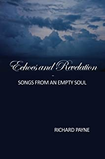 Echoes and Revelation: Songs From an Empty Soul