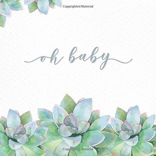 oh baby: Baby Shower Guest Book with watercolor succulents (Baby Shower Guest Books)