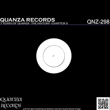 7 Years Of Quanza - The History - Chapter 3