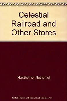 Paperback Celestial Railroad and Other Stores Book
