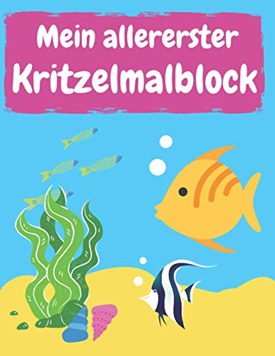 Mein allererster Kritzelmalblock: ca. A4, blanko, 75 Blatt (150 Seiten) | Kritzelmalbuch ab 1 Jahr, Malblock für Kleinkinder, Kindergartenkinder und ... Skizzenbuch, Skizzenblock zum Kritzeln)
