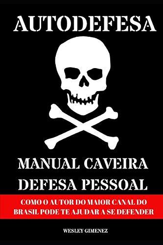 Autodefesa - Manual Caveira De Defesa Pessoal