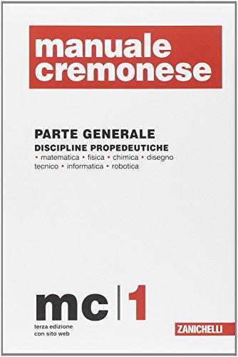 Manuale Cremonese informatica e telecomunicazione. Parte generale (Vol. 1)