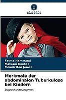 Merkmale der abdominalen Tuberkulose bei Kindern