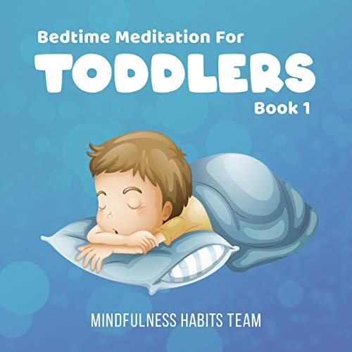 Bedtime Meditation for Toddlers: Book 1  By  cover art