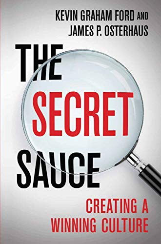 The Secret Sauce: Creating a Winning Culture (English Edition)
