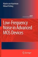Low-Frequency Noise in Advanced MOS Devices (Analog Circuits and Signal Processing)