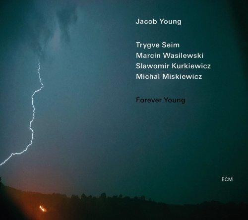 Forever Young by Jacob Young, Trygve Seim, Marcin Wasilewski, Slawomir Kurkiewicz, Michal Miskiew [Music CD]