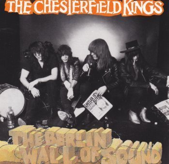 Berlin Wall of Sound by Chesterfield Kings