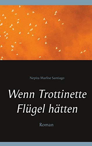 Wenn Trottinette Flügel hätten (German Edition)
