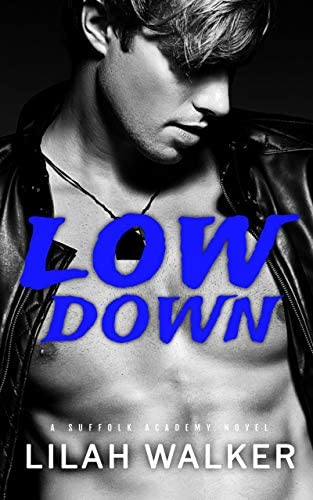 Low Down A Dark High School Bully Romance Suffolk Academy Book 2 product image