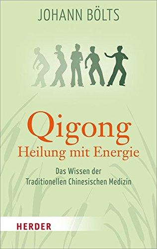Qigong - Heilung mit Energie (HERDER spektrum)