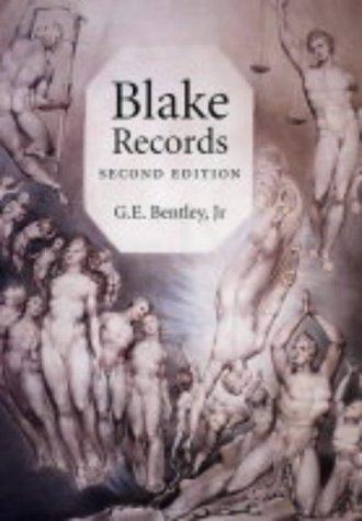 Bentley, G: Blake Records 2e: Second Edition (Paul Mellon Centre for Studies in British Art)