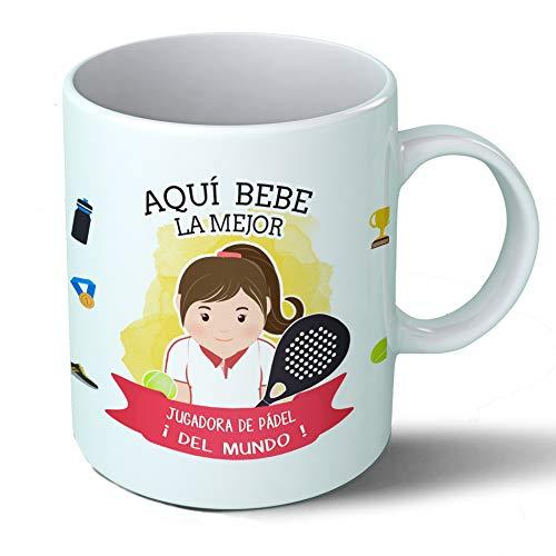 Planetacase Taza Desayuno Aquí Bebe la Mejor jugadora de Padel del Mundo Regalo Original Ceramica 330 mL