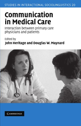 Compare Textbook Prices for Communication in Medical Care: Interaction Between Primary Care Physicians and Patients Studies in Interactional Sociolinguistics 1 Edition ISBN 9780521628990 by Heritage, John