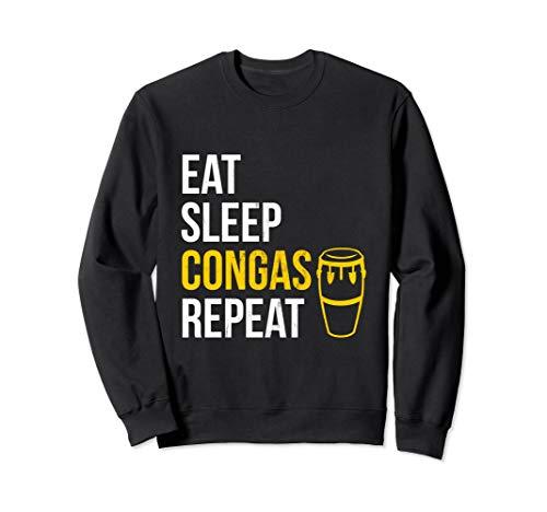 Essen Sie, schlafen Sie, spielen Congas, Wiederholen Sweatshirt