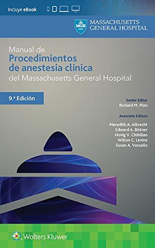 Manual de procedimientos de anestesia clínica del Massachusetts General Hospital (Pocket Notebook)