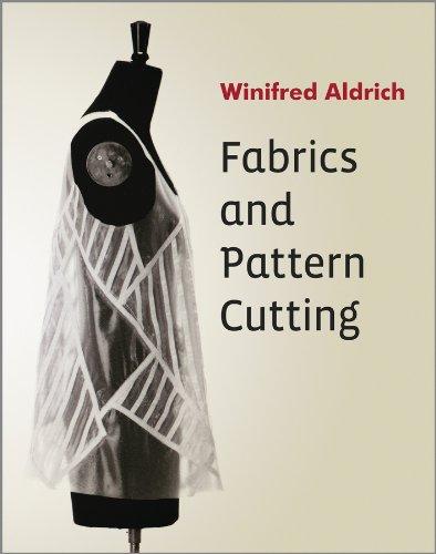 Fabrics and Pattern Cutting (English Edition)