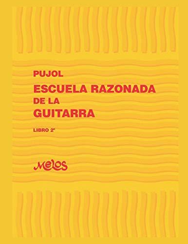 ESCUELA RAZONADA DE LA GUITARRA: libro segundo - edición bilingüe