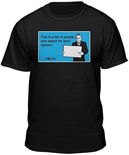 Lustig Ihre Meinung Ecard Haltung T-Shirt, groß, schwarz