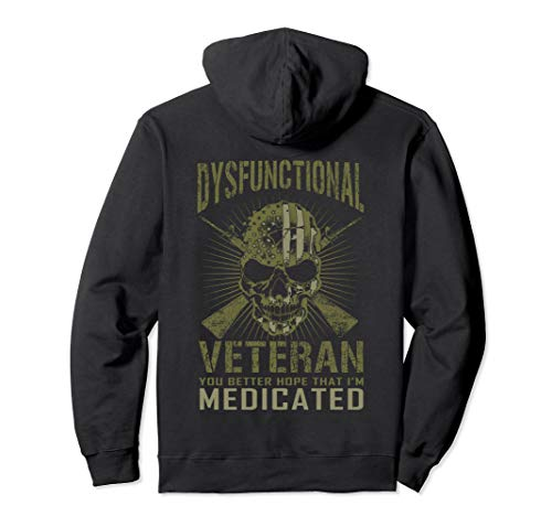 Dysfunctional Better hope I'm medicated Pullover Hoodie