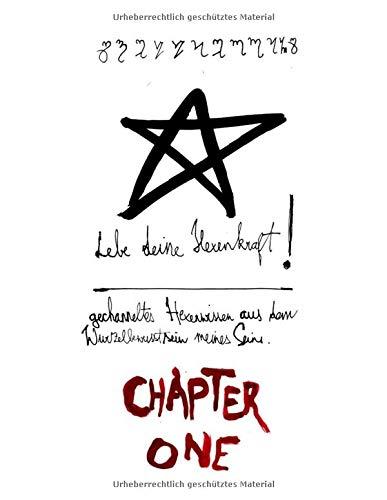 Lebe deine Hexenkraft: Chapter I