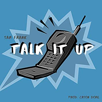 Talk It Up