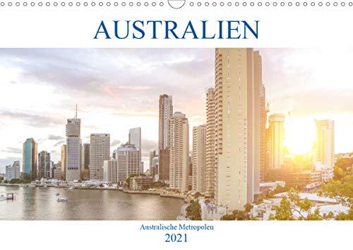 Australien - Australische Metropolen (Wandkalender 2021 DIN A3 quer)