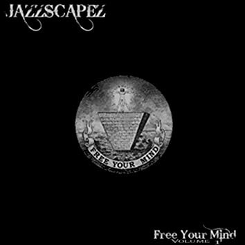 Free Your Mind, Vol. 1