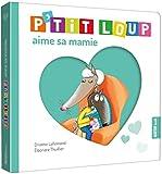 P'Tit Loup Aime Sa Mamie