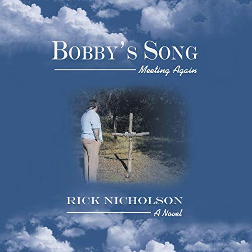 Bobby's Song: Meeting Again audiobook cover art