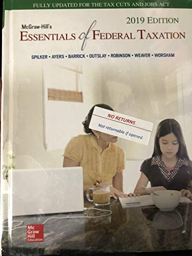 MCGRAW-HILL'S ESSEN.OF FED.TAX.2019 Clean: Limited cribbing or fill-in's@ DUE 5/18,CLN @
