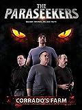 The Paraseekers: Corrado's Farm